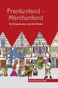 Bucheinband Maerchenaus Franken_Teil 2_neu.indd