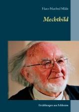 hans-manfred-milde-mechthild-9783738622669